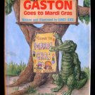 Gaston Goes to Mardi Gras James Rice Alligator Signed
