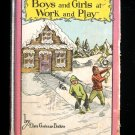 Boys and Girls at Work and Play Elsa Baker Vintage HC