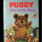 Pudgy the Little Bear Barrows Tamburine Vintage HC 1964
