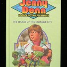 Jenny Dean Secret of the Invisible City Dale Carlson HC