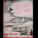 Fly High Fly Low Don Freeman Pigeon Golden Gate 1957 HC