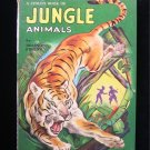 A Child's Book of Jungle Animals Frost Maxton Books HC