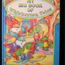 My Big Book of Whiskerton Tales Rabbits Marti Garmendia