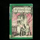 Mystery Over the Brick Wall Helen Orton Vintage HC 1951