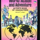 World Action and Adventure Actor's Book of Characters