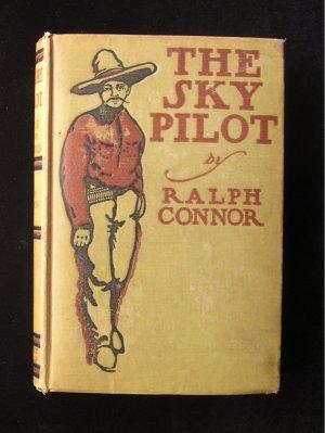 The Sky Pilot Ralph Connor Louis Rhead Foothills 1899