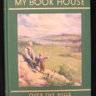 My Book House Over the Hills 5 Bedtime Stories Vintage