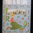 This is My Life Thyra Ferre Bjorn Vintage HCDJ 1st ED