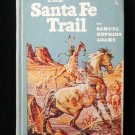 The Santa Fe Trail Adams Homeschool Landmark History HC