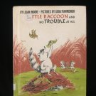 Little Raccoon and No Trouble at All Moore Reader 1972