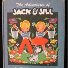 Adventures of Jack and Jill Clare Randolph Crandall HC