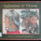 Valentine and Orson Nancy Ekholm Burkert Twin Brothers