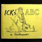 Ick's ABC Fred Gwyne Polluted Alphabet Vintage HC 1971