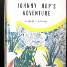 Johnny Hop's Adventure Frog Mary Roberts Carvel Lee HC