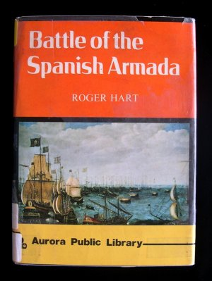Battle of the Spanish Armada Roger Hart Vintage HC 1973