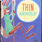 Thin Arnold Joan Chase Bacon Heckler Rabbit Tell-A-Tale
