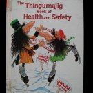 The Thingumajig Book of Health and Safety Keller 1982