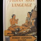 Indian Sign Language Robert Hofsinde Vintage HCDJ 1956