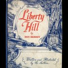 Liberty Hill Ben Berkey American Revolution Vintage HC