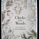 Clocks in the Woods Leon Steinmetz Forest Animals HCDJ