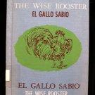 The Wise Rooster El Gallo Sabio Mariano Prieto HC 1962