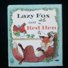 Lazy Fox and Red Hen Tell a Tale Dwyer Hauge HC 1969