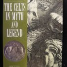The Celts in Myth and Legend Roberts HCDJ History 1995