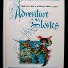 The Golden Treasure Chest Adventure Stories Untermeyer