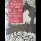 The Broonie Silkies and Fairies Williamson Traveller HC
