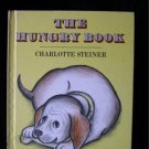 The Hungry Book Charlotte Steiner Vintage HC 1967