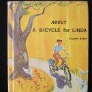 About a Bicycle for Linda Eugene Baker Vintage HC 1968