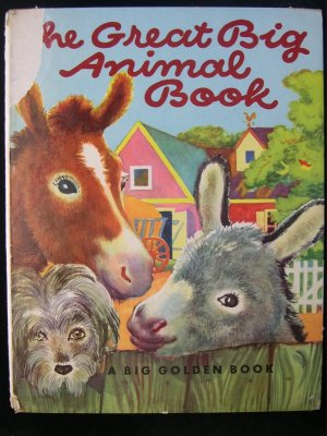 The Great Big Animal Book Golden Farm Rojankovsky 1950