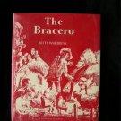 The Bracero Brusa Berger Vintage HCDJ 1966 1st Edition