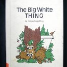 The Big White Thing Raccoons Pape Morrison Vintage 1975