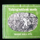 Talking Without Words Marie Hall Ets SC Sign Language