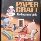 Animated Paper Craft for Boys and Girls Pat Karch 1996