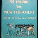 The Golden Bible for Children Provensen New Testament