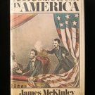 Assassination in America James McKinley Linclon HCDJ