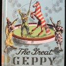 The Great Geppy William Pene Du Bois Vintage Circus HC