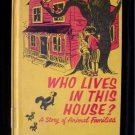 Who Lives in This House Animal Families Vintage 1957 HC