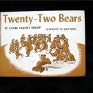 Twenty Two Bears Claire Bishop Kurt Wiese Vintage 1964