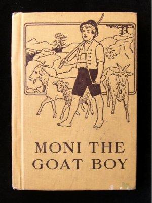 Moni the Goat Boy Johanna Spyri Maria Kirk Vintage 1916