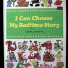 I Can Choose My Bedtime Story Parsley Kailer Lowndes HC