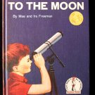 You Will Go to the Moon Mae Ira Freeman Patterson 1959