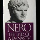 Nero the End of a Dynasty Miriam Griffin Emperor HCDJ