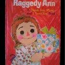 Raggedy Ann Thank You Please I Love You Golden Book HC