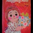 Raggedy Ann Thank You Please I Love You Smaridge 1973