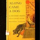 Along Came a Dog Meindert Dejong Maurice Sendak Vintage