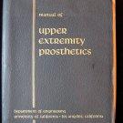Manual of Upper Extremity Prosthetics Aylesworth 1952