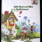 With Maxi and Mini in Muffkinland V. Gilbert Beers 1981